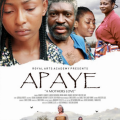 thumbs apaye poster jpgred 'Apaye: A Mother's love' starring Clarion Chukwurah, Kanayo O. Kanayo, set for release